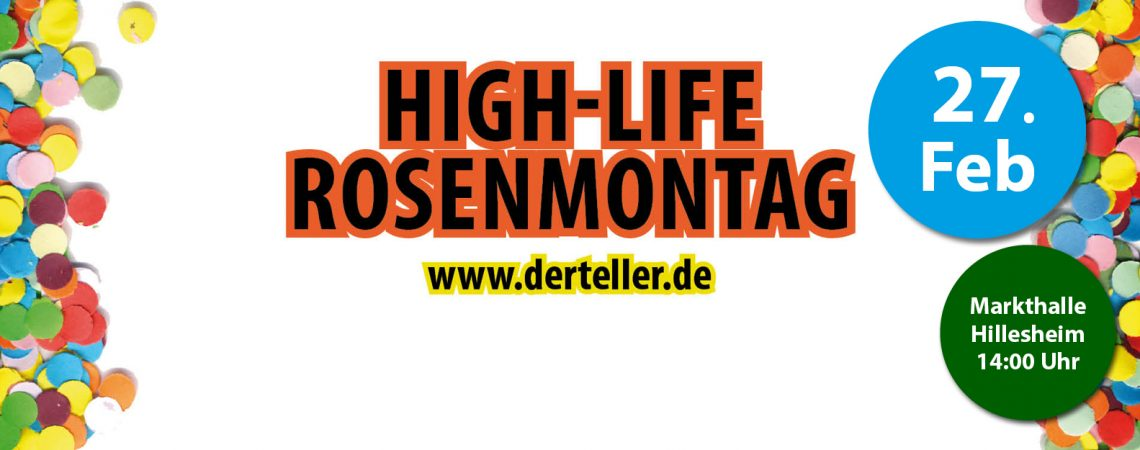 High-Life Rosenmontag 2017